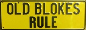 OLD BLOKES RULE Black on Yellow Stickerplate