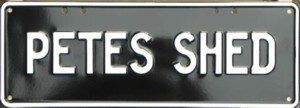 PERSONALISED SHED - PETES SHED - Black on White