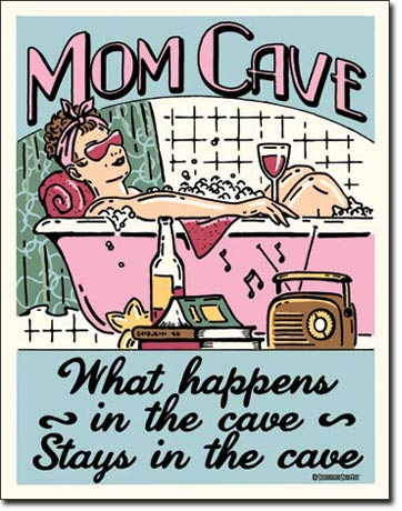 US Tin Sign - MOM CAVE WHAT HAPPENS