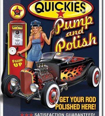 US Tin Sign - Quickies Pump & Polish