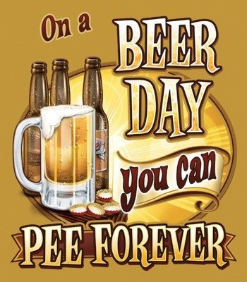 US Tin Sign - ON A BEER DAY