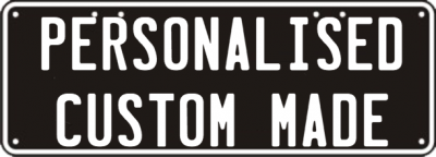 CUSTOM NUMBER PLATE OR SIGN